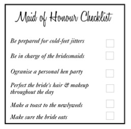 Maid of Honour: The Checklist