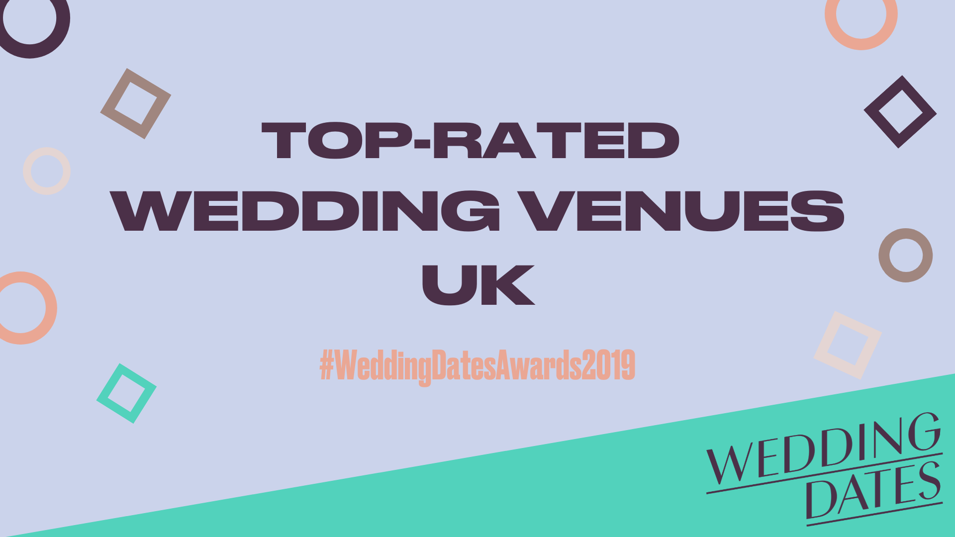 WEDDINGDATES AWARDS 2019 – TOP RATED WEDDING VENUES ANNOUNCED