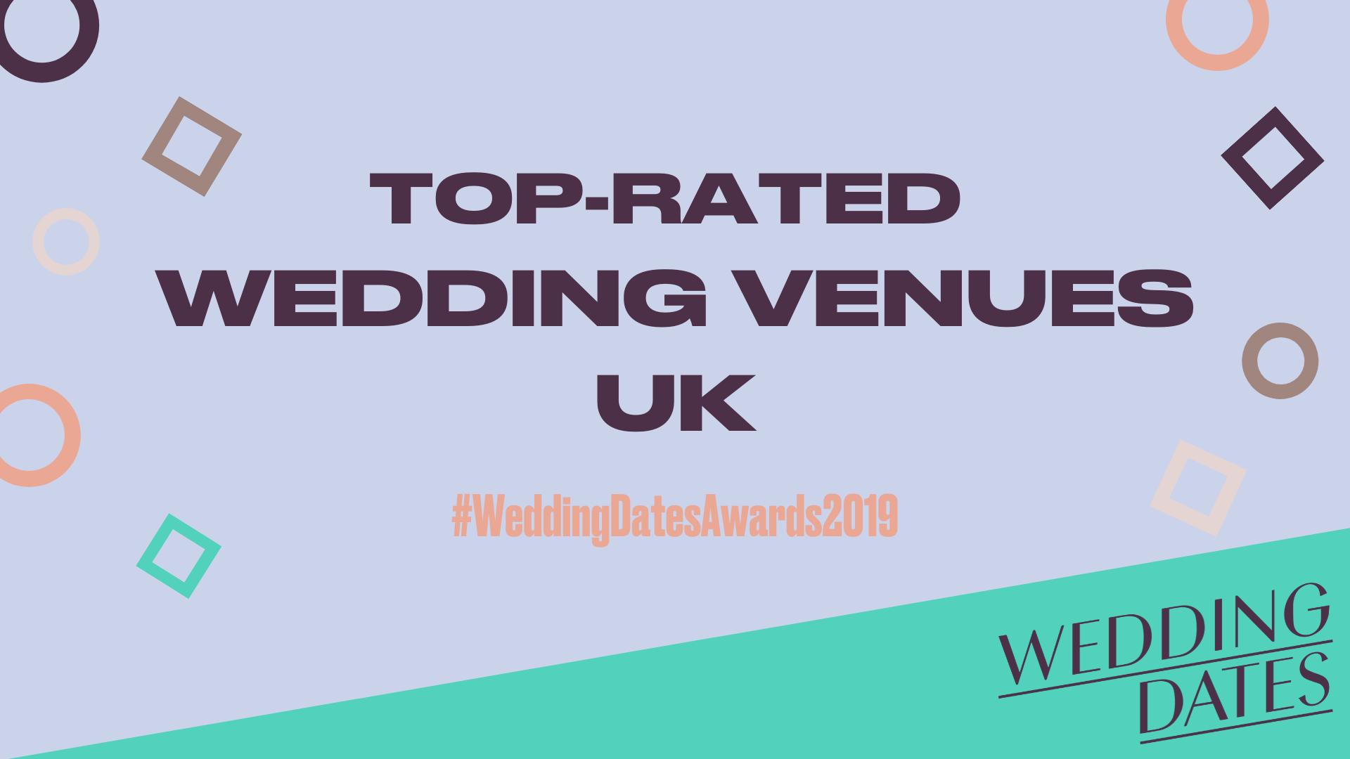 WEDDINGDATES AWARDS 2019 - TOP RATED WEDDING VENUES ANNOUNCED