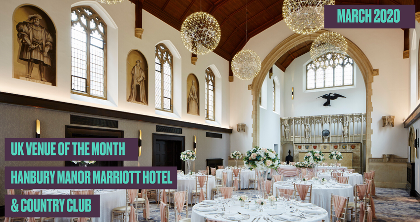 Meet Our March Venue Of The Month – Hanbury Manor Marriott Hotel & Country Club