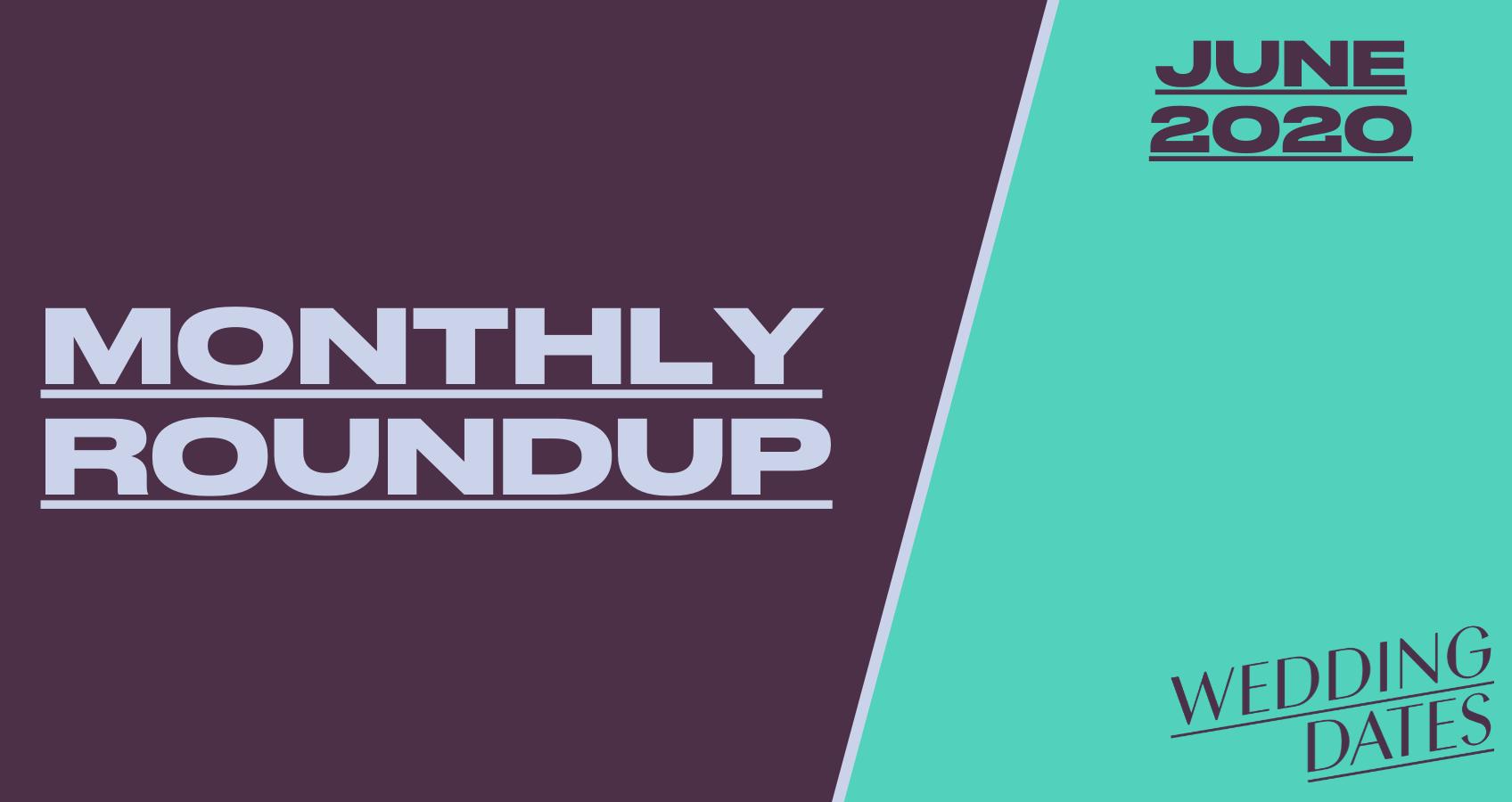 COVID-19 June 2020 Roundup