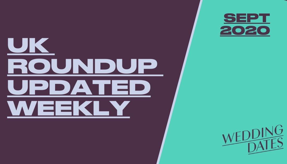 September 2020 Roundup of Wedding news