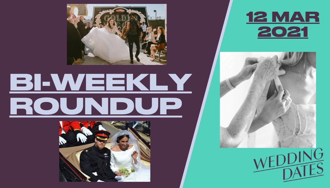March 12th: Roundup of Wedding News from the UK and Elsewhere