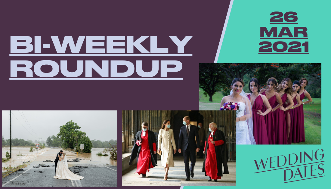 March 26th: Roundup of Wedding News from the UK and Elsewhere